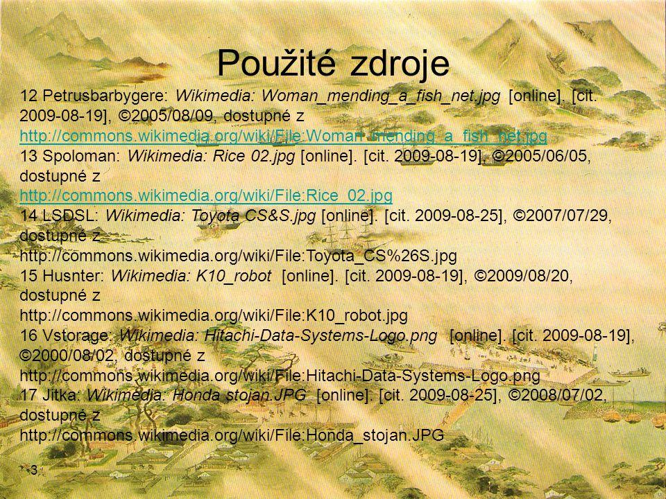 Použité zdroje 12 Petrusbarbygere: Wikimedia: Woman_mending_a_fish_net.jpg [online]. [cit. 2009-08-19], ©2005/08/09, dostupné z.